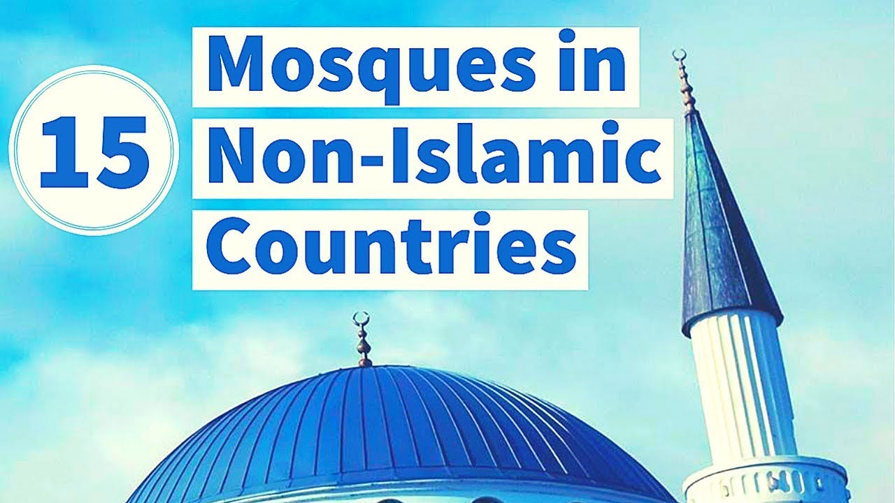 15 Stunning Mosques in Non Islamic Countries