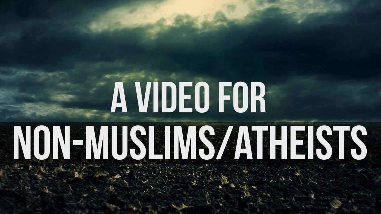 Show This Video To Non-Muslims Athiests