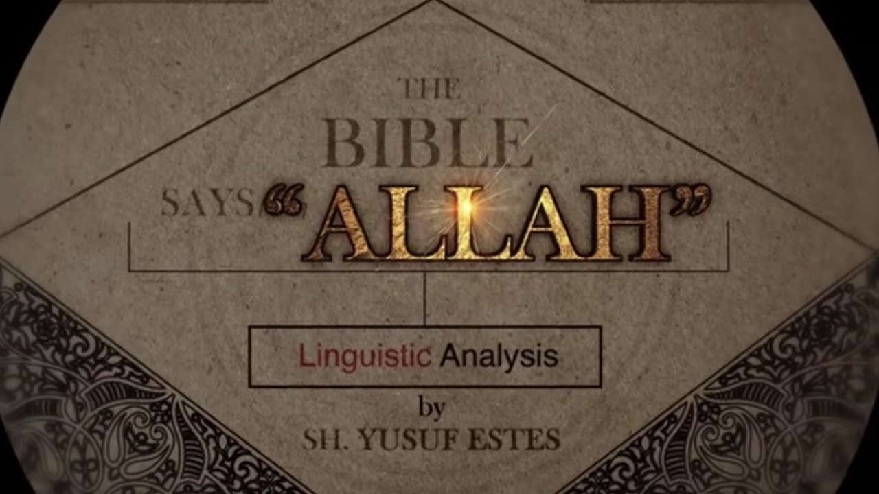 """Allah"" Mentioned in the Bible"