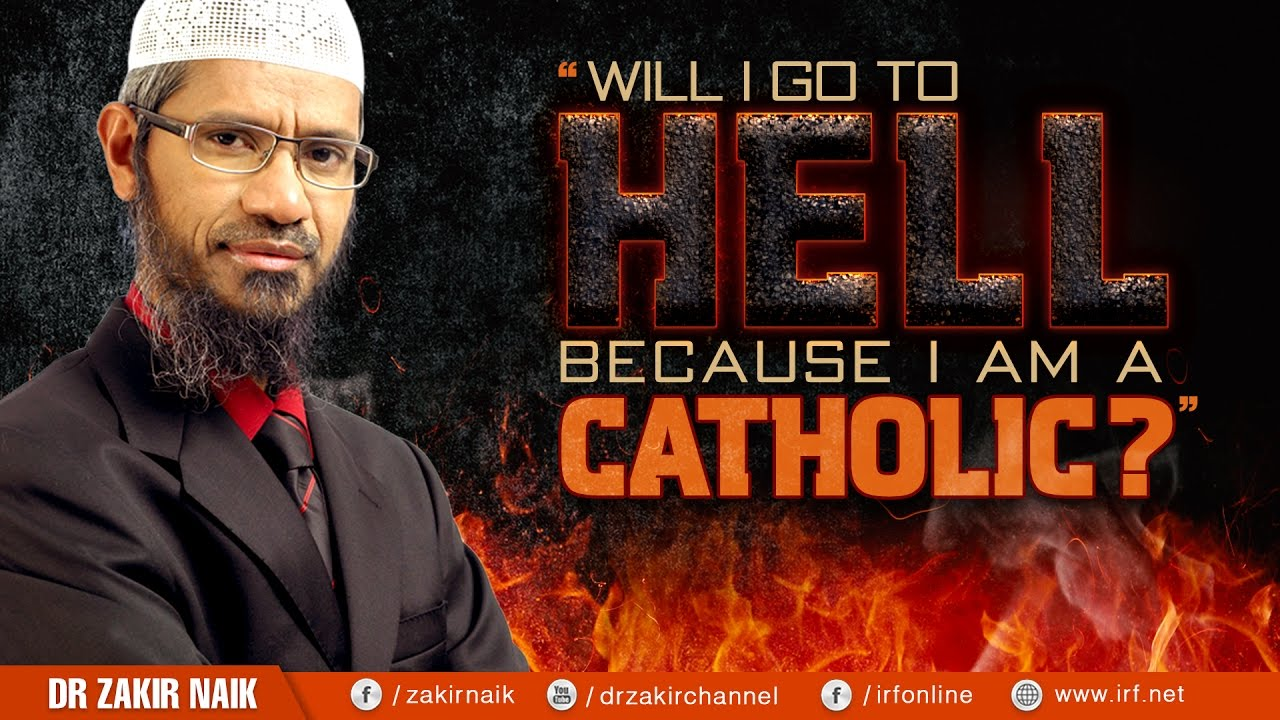 WILL I GO TO HELL BECAUSE I AM A CATHOLIC?