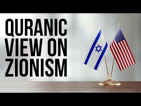 QURAN predicted ZIONISM (Judeo-Christian Zionist Alliance) 1400 years ago – Part  2