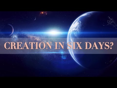 Q&A: How Was The World Created in Six Days?