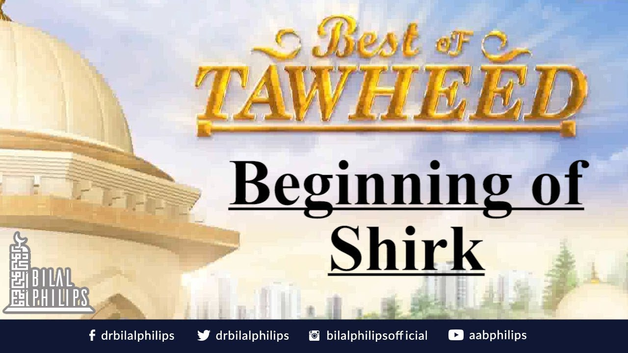 Beginning of Shirk