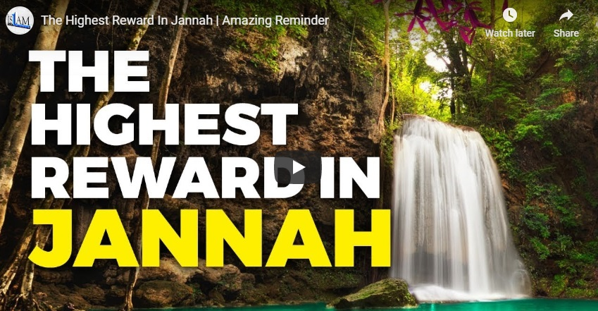 The Highest Reward In Jannah
