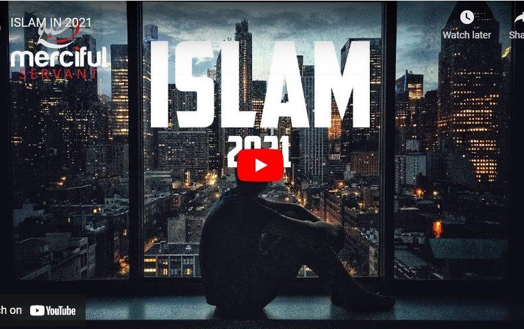 ISLAM IN 2021