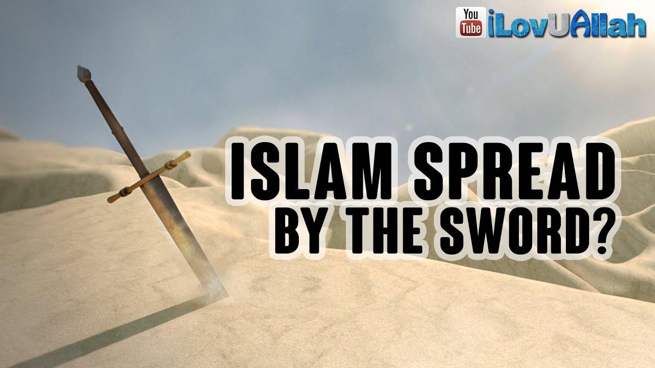 Islam Spread By The Sword?