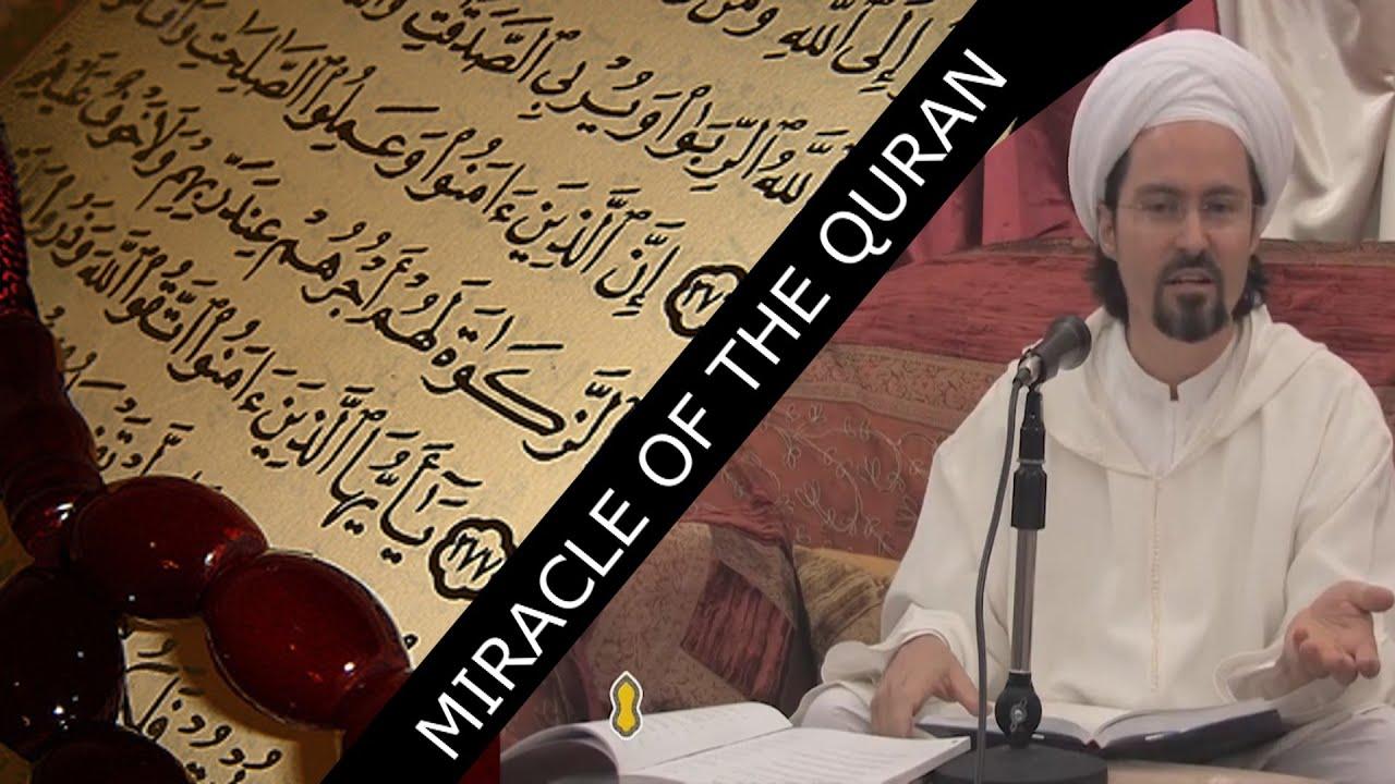Miracle of the Quran – Shaykh Hamza Yusuf