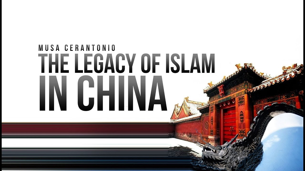 Legacy of Islam in China