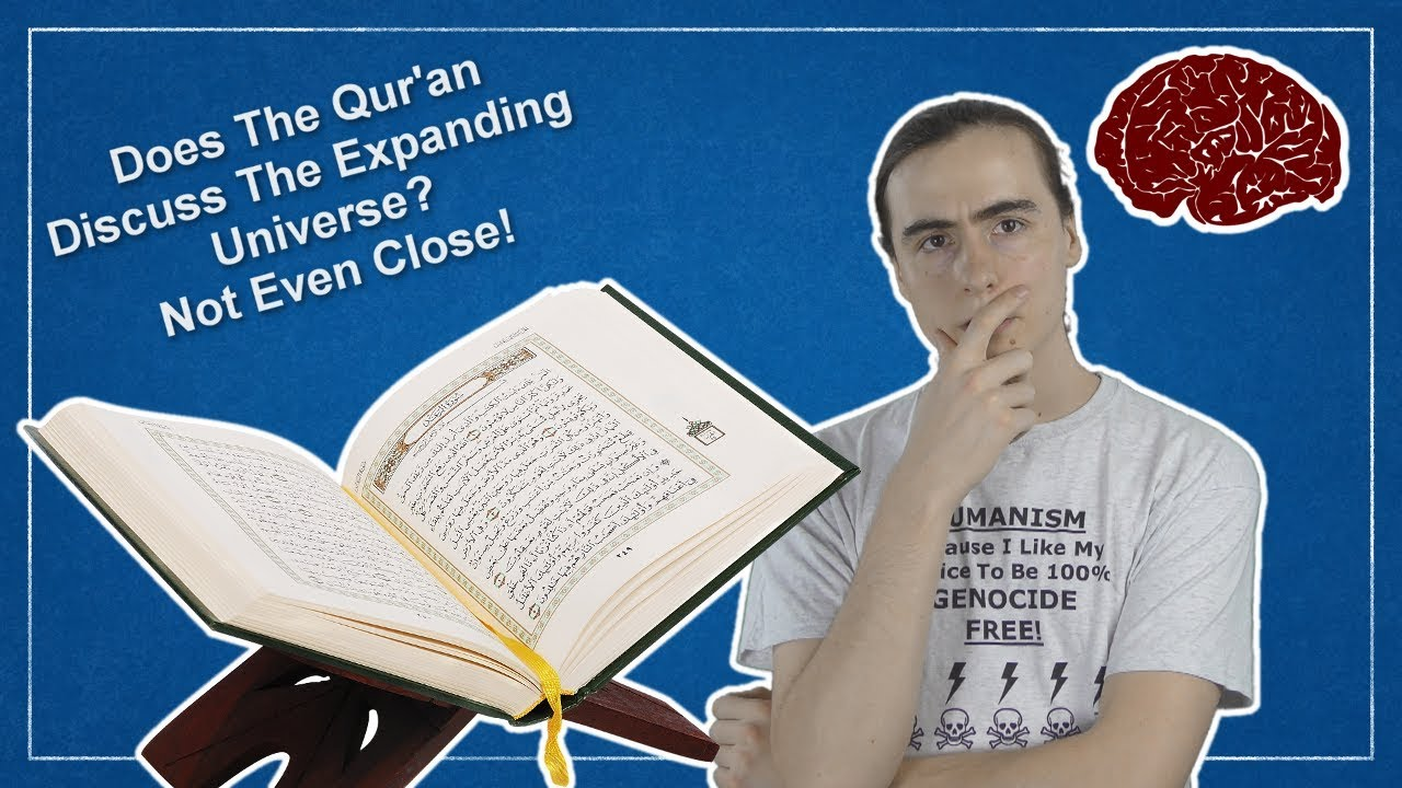 Expansion Of The Universe – Refuting Scientific Miracles Of The Quran, 1/2