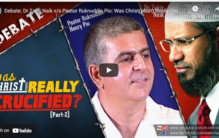 Dr Zakir Naik v/s Pastor Ruknuddin Pio: Was Christ (pbuh) Really Crucified? Part-2