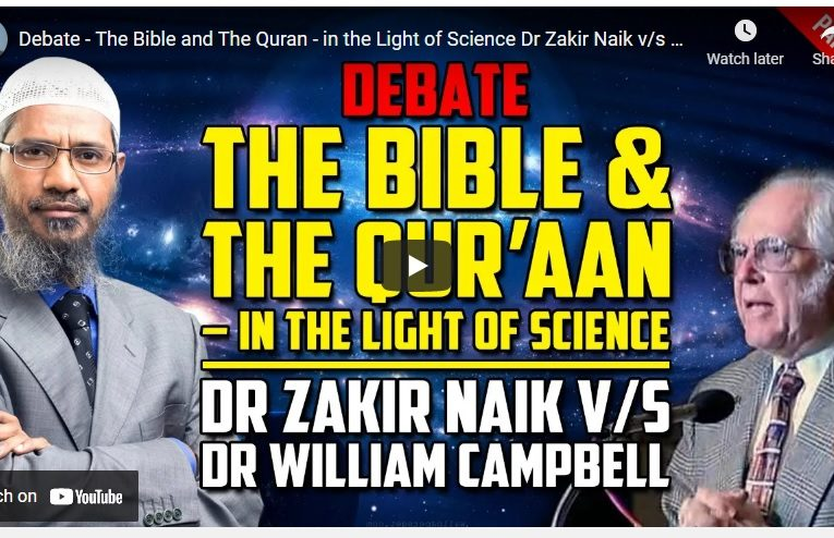 The Bible and The Quran – in the Light of Science Dr Zakir Naik v/s Dr William … – Part 1