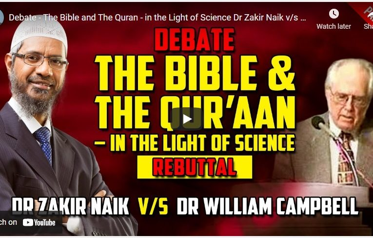 The Bible and The Quran – in the Light of Science Dr Zakir Naik v/s Dr William … – Part 2